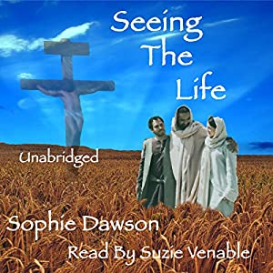 Seeing the Life Audiobook