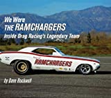 We Were the Ramchargers, David G. Rockwell, 076801932X