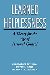 Learned Helplessness: A Theory for the Age of Personal Control Capa comum