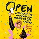 Open: A Toolkit for How Magic and Messed Up Life Can Be | Gemma Cairney