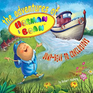 The Adventures of Herman the Bean: Jump-bean to Conclusions Audiobook