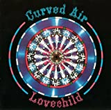Lovechild by Curved Air (2011-05-03)