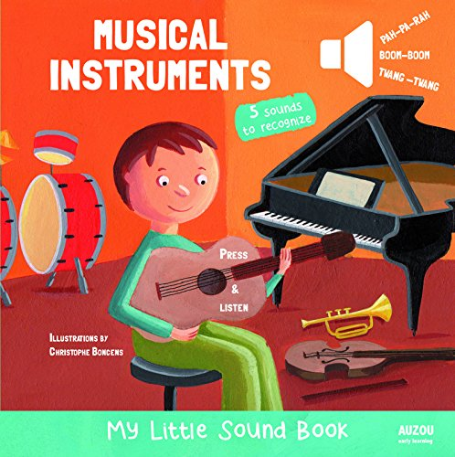 Musical Instruments - My Little Sound Book (My Little Sound Books) by Auzou