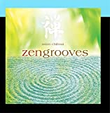 #4: Zengrooves: Asian Chillout