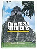 These Early Americans, Paul R. Cheesman, 0877475172