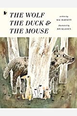 The Wolf, the Duck and the Mouse Paperback