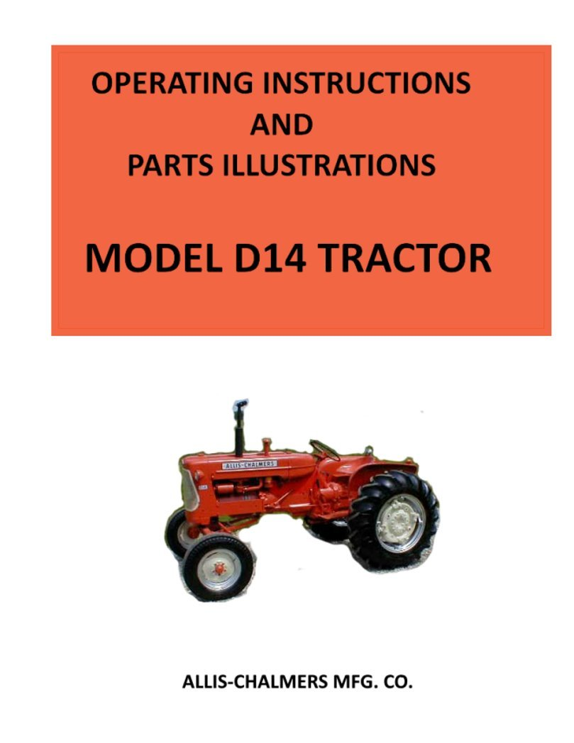 Amazon.com: New Operator's Manual For Allis Chalmers D14 Tractors:  Industrial & Scientific