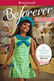 No Ordinary Sound:  A Classic Featuring Melody (American Girl Beforever Classic)