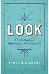 Look: A Practical Guide for Improving Your Observational Skills (English Edition) eBook Kindle