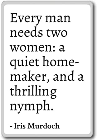 Amazoncom Every Man Needs Two Women A Quiet Home Maker