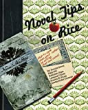 img - for Novel Tips On Rice: What To Cook When You'd Rather Be Writing (or Vice Versa) book / textbook / text book
