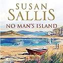 No Man's Island Audiobook by Susan Sallis Narrated by Nicolette McKenzie
