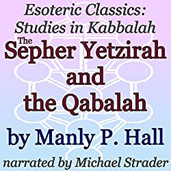 The Sepher Yetzirah and the Qabalah