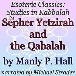 The Sepher Yetzirah and the Qabalah