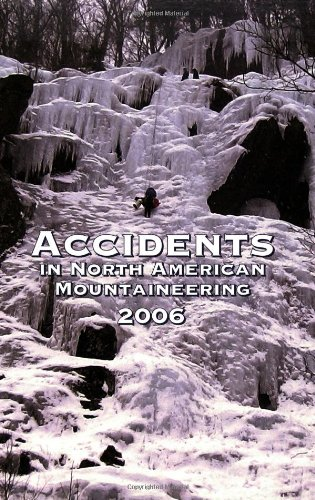 Accidents in North American Mountaineering 2006: Issue 59 -