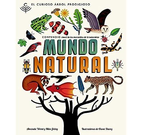 Mundo Natural: El curioso árbol prodigioso: 1: Amazon.es: Wood, Amanda, Davey, Owen, Jolley, Mike, Morros, Marta, Oliva, Irene: Libros