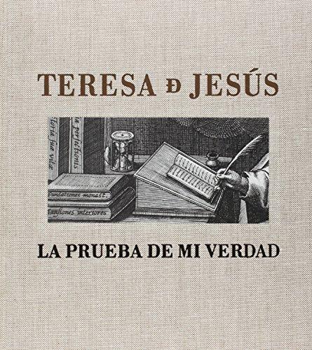 Descargar Libro Teresa De Jesús. La Prueba De Mi Verdad Vv.aa.
