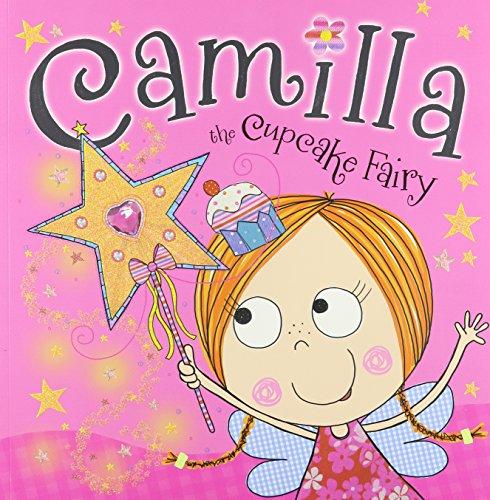 CAMILLA THE CUPCAKE FAIRY STORYBOOK PB (Cupcake Books For Girls)