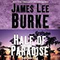 Half of Paradise Audiobook by James Lee Burke Narrated by Mark Zeisler