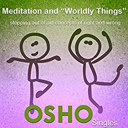 "Meditation and ""Worldly Things"""