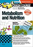 Crash Course: Metabolism and Nutrition: Updated Print + eBook edition, 4e