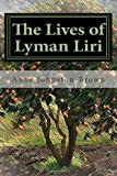 The Lives of Lyman Liri, Anne Johnston-Brown, 1467940100