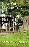 new york skyline travel hd photograph picture book super clear photos