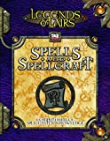 Spells & Spellcraft: Compendium of Mystic Lore (Legends & Lairs, d20 System) (Legends and Lairs)
