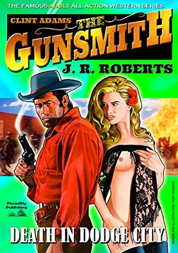 Giant Gunsmith 4: Death in Dodge City (Clint Adams,The Gunsmith)