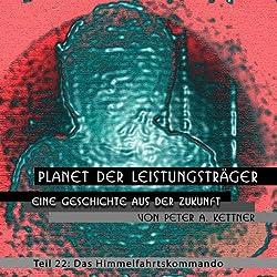 Das Himmelfahrtskommando (Planet der Leistungsträger 22)