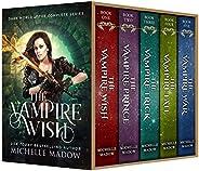 The Vampire Wish: The Complete Series (Dark World: The Vampire Wish)
