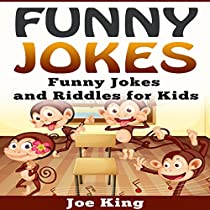 FUNNY JOKES: FUNNY JOKES AND RIDDLES FOR KIDS: FUNNY JOKES, STORIES AND RIDDLES, BOOK 5