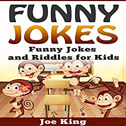 Funny Jokes: Funny Jokes and Riddles for Kids
