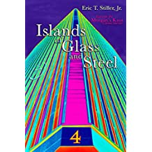 Islands of Glass and Steel (Morgan's Knot - A Serial Fantasy Book 4)