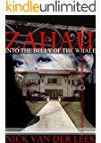 ZAHAU: Into the Belly of the Whale (Red Rope Book 1)