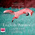 English Animals Audiobook by Laura Kaye Narrated by Genevieve Swallow