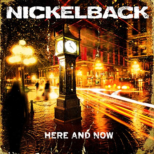 Nickelback - Here and Now (Special Edition) - Zortam Music