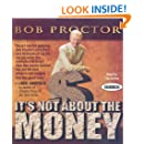 It's Not About the Money (Your Coach in a Box)