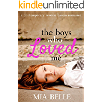 The Boys Who Loved Me: A Contemporary Reverse Harem Romance (The Boys Who Loved Me, Book 1)
