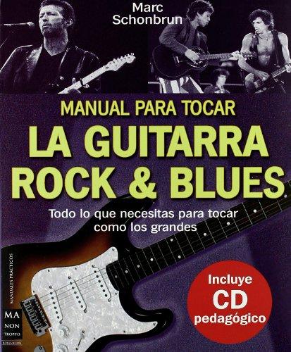 Descargar Libro Manual Para Tocar La Guitarra Rock & Blues, Con Cd Marc Schonbrun