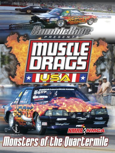 Muscle Drags USA: Monsters of the Quartermile (Fastest Classic Muscle Car In The World)