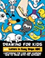 Drawing for Kids with Letters in Easy Steps ABC: Cartooning for Kids and Learning How to Draw with the  Alphabet (Volume 1)