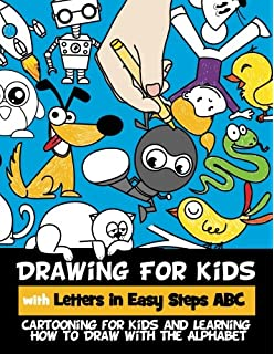 drawing for kids with letters in easy steps abc cartooning for kids and learning how