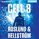 Cell 8 Audiobook by Anders Roslund, Börge Hellström Narrated by Christopher Lane