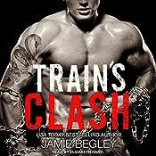 Train's Clash: Last Riders Series, Book 9 | Jamie Begley