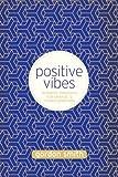 Positive Vibes, Gordon Smith, 1401942660