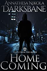 Homecoming: A vampire urban fantasy (Tales from the Ashes Book 2) Kindle Edition