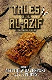 Tales of the Al-Azif: A Cthulhu Mythos Anthology
