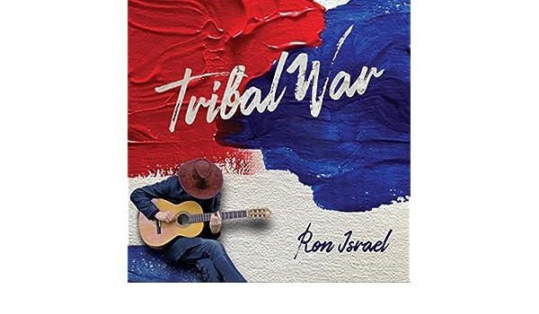 Tribal War de Ron Israel en Amazon Music - Amazon.es