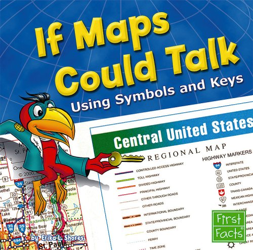 Download If Maps Could Talk: Using Symbols and Keys (Map Mania) PDF